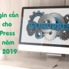 11 Plugin cần thiết cho WordPress