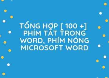 Tổng Hợp Phím Tắt Trong Microsoft Word [ Đầy Đủ Nhất ]