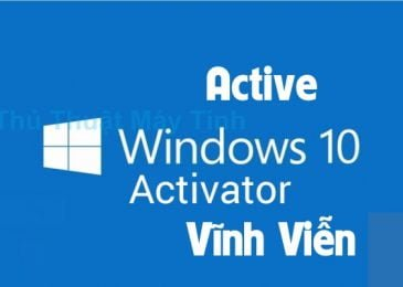 Hướng Dẫn cách Active Win 10 Vĩnh Viễn