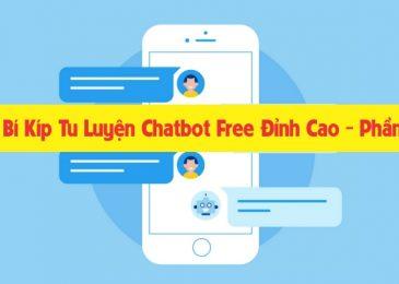 Bí Kíp Tu Luyện Chatbot Free Đỉnh Cao – Phần 1